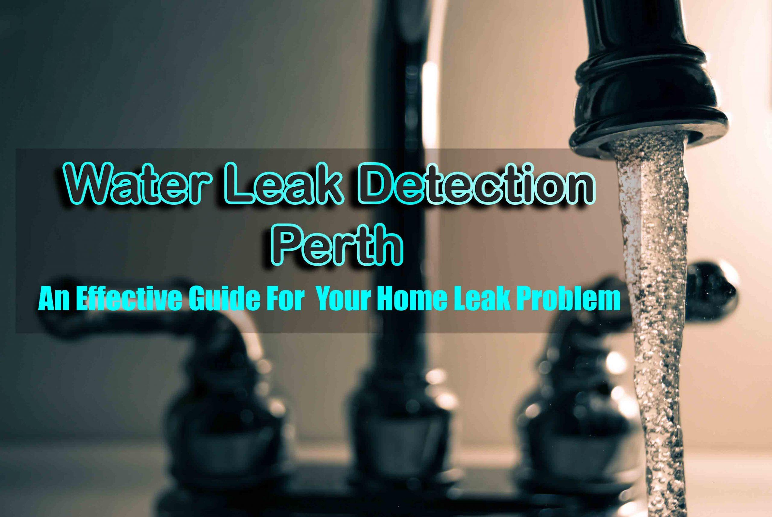 Water Leak Detection Perth